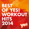 Best of Yes! Workout Hits 2014 (60 Min Non-Stop Workout Mix @ 132BPM) - Yes Fitness Music