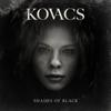 Kovacs - Shades of Black обложка