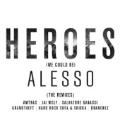Heroes (We Could Be) [The Remixes] [feat. Tove Lo]