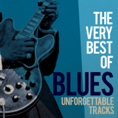 The Very Best of Blues (Unforgettable Tracks)