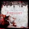 Firelight: Darkest London, Book 1 (Unabridged) - Kristen Callihan