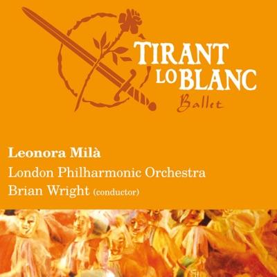 Leonora Milà: Tirant lo Blanc - London Philharmonic Orchestra