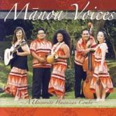 Mānoa Voices - Ho`onani Ka Makua Mau