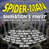 Spider Man Animation s Finest Music from Classic Animated Television Series
