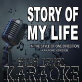 Story of My Life (In the Style of One Direction) [Karaoke Version]