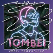 Tombei (feat. Tropkillaz)
