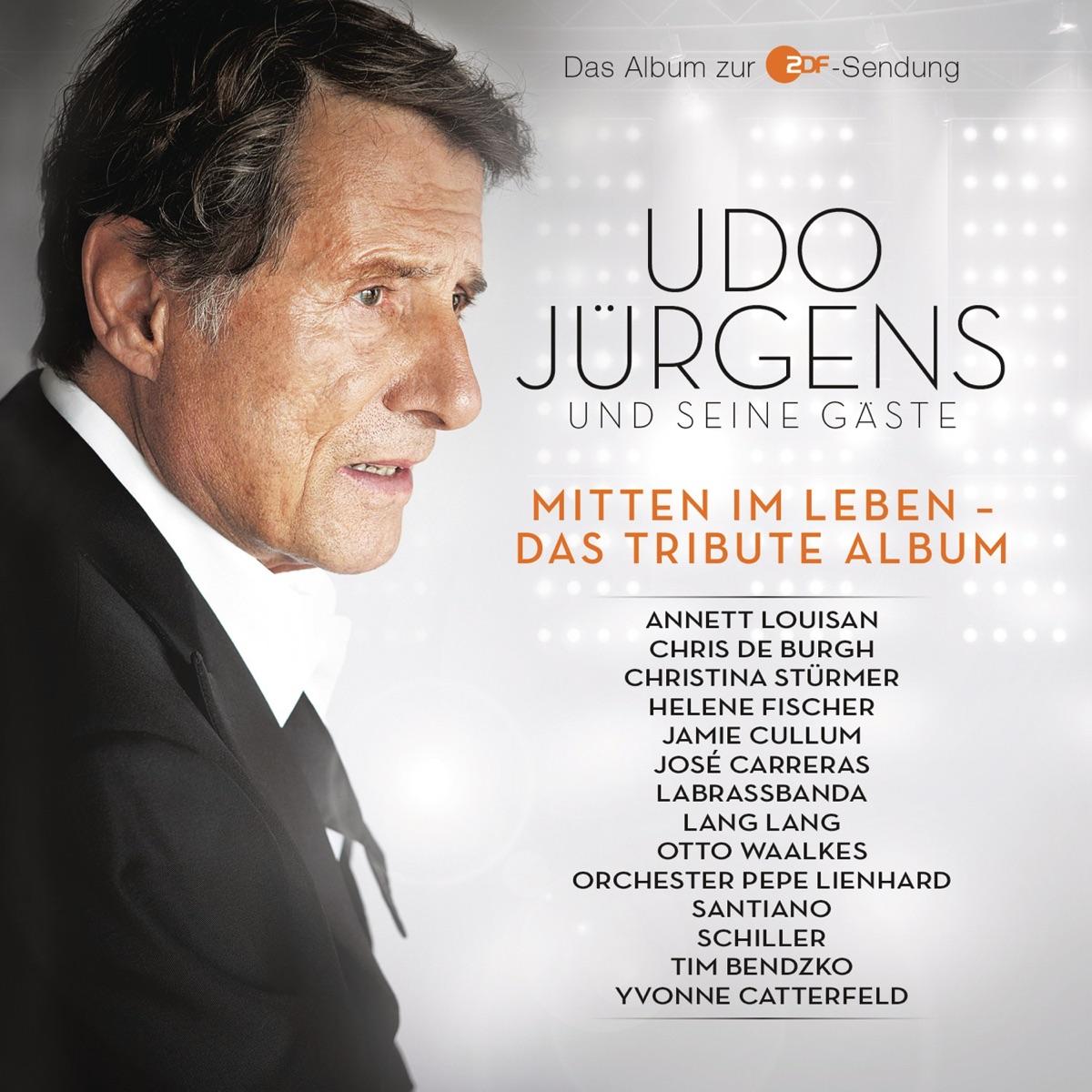 Udo Jürgens - Mitten im Leben - Das Tribute Album by Udo Jürgens