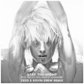 Stay the Night (feat. Hayley Williams of Paramore) [Zedd & Kevin Drew Extended Remix] - Single