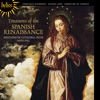 Treasures of the Spanish Renaissance, Westminster Cathedral Choir & David Hill