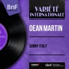 Sunny Italy (feat. Dick Stabile and His Orchestra) [Mono Version] - EP, Dean Martin