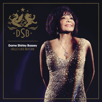 Hello Like Before (Deluxe Version) - Shirley Bassey