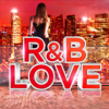 R&B Love - Various Artists