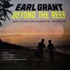 Earl Grant - Beyond the Reef artwork