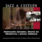 Jazz a L'Estudi: Amador Medeiros (feat. Edmundo Carneiro, Dominique Di Piazza & Mundy Amador)
