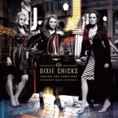 The Chicks - Not Ready to Make Nice