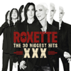 Roxette - The 30 Biggest Hits XXX artwork