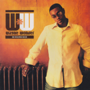 No Letting Go - Wayne Wonder - Wayne Wonder
