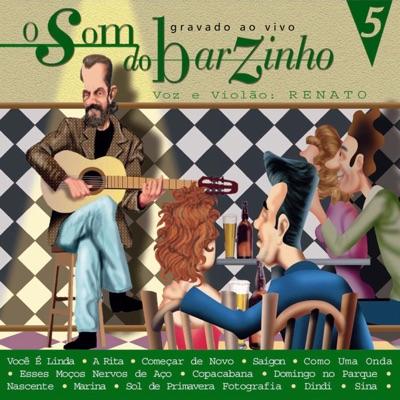 O Som do Barzinho, Vol. 5 - Renato Vargas