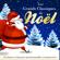 Various Artists - Les Grands Classiques de Noël: 50 chants et chansons incontournables (remasterisés)
