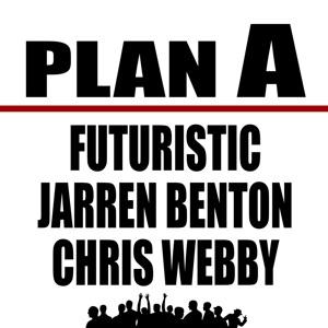 FUTURISTIC, Jarren Benton & Chris Webby - Plan A