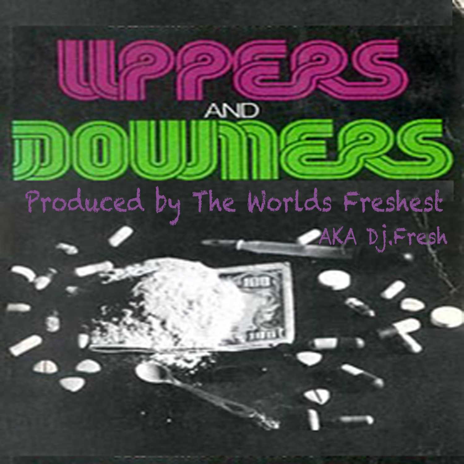 Uppers and Downers - EP