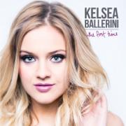 The First Time - Kelsea Ballerini - Kelsea Ballerini