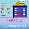 Traditional English Nursery Rhymes, Vol. 2 (Karaoke) - Summersongs