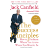 Jack Canfield & Janet Switzer - The Success Principles(TM) - 10th Anniversary Edition: How to Get from Where You Are to Where You Want to Be (Unabridged) artwork