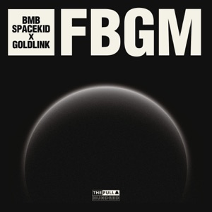 FBGM (feat. GoldLink) - Single Mp3 Download