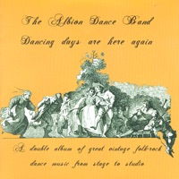 Dancing Days Are Here Again by The Albion Dance Band on Apple Music