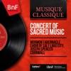 Concert of Sacred Music (Mono Version), Mormon Tabernacle Choir & Joseph Spencer Cornwall