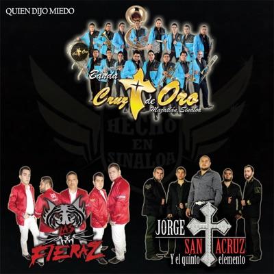 Quien Dijo Miedo - Single - Banda Cruz de Oro