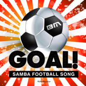 Goal! (Samba Football Song Samba Mix)