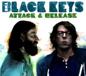 The Black Keys - So He Won't Break