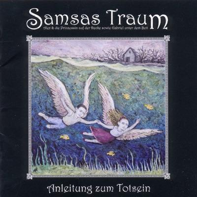 Anleitung zum Totsein - Samsas Traum