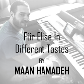 Für Elise In Different Tastes  Maan Hamadeh - Maan Hamadeh