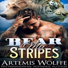 Bear My Stripes: M/M Shifter Mpreg Romance: Furbidden Mates, Book 2 (Unabridged)