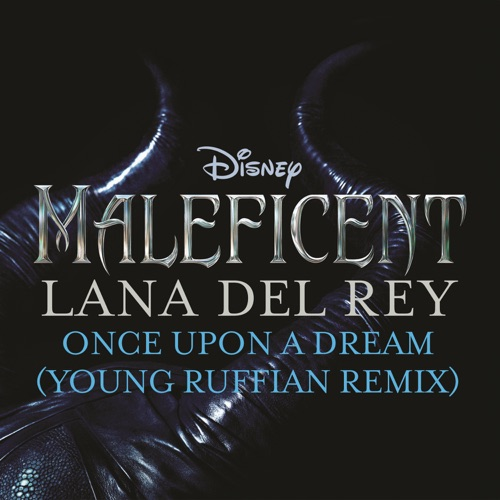 Lana Del Rey - Once Upon a Dream (From