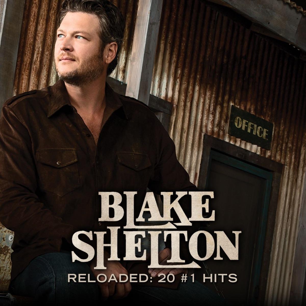 Reloaded 20 1 Hits Blake Shelton CD cover