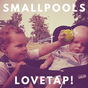 Smallpools - Karaoke
