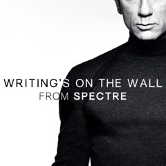 "Writing's On the Wall (From ""Spectre"") [Cover Version]"