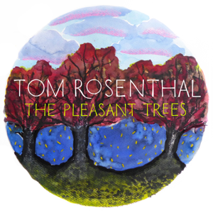 Tom Rosenthal - The Pleasant Trees - EP