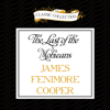 James Fenimore Cooper - The Last of the Mohicans (Unabridged)  artwork
