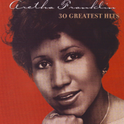 30 Greatest Hits - Aretha Franklin - Aretha Franklin