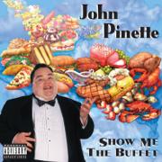 Show Me the Buffet - John Pinette - John Pinette