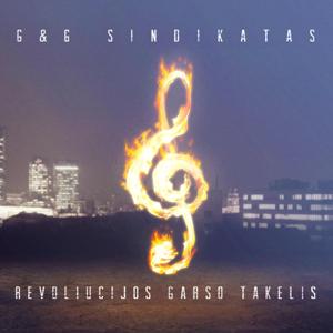 G&G Sindikatas - Revoliucijos Garso Takelis