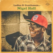 Nigel Hall - Don't Change for Me