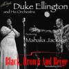 Black, Brown and Beige (Remastering 2014) [feat. Mahalia Jackson]