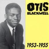 Otis Blackwell - Oh! What a Wonderful Time