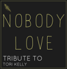 Nobody Love - Starstruck Backing Tracks